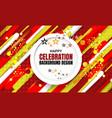 celebration background design vector image vector image
