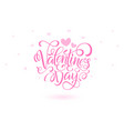 happy valentines day card typography background vector image vector image