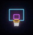 neon basketball basket sign glowing shining vector image vector image