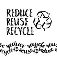 reduce reuse recycle hand drawn recycling sign vector image vector image