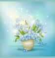 Spring blue flowers forget-me-nots in vase vector image vector image