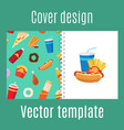 cover design with fast food pattern vector image