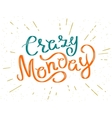 Crazy monday vector image