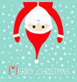 merry christmas santa claus hanging upside down vector image vector image