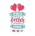 hand lettering with bible verse two are better vector image