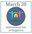 international day happiness couple icon march 20 vector image vector image