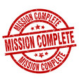 mission complete round red grunge stamp vector image vector image