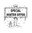 wooden sign board drawing with special winter vector image vector image