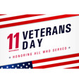 11 november veterans day usa honoring all who vector image vector image
