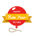 happy new year to you greeting emblem vector image vector image