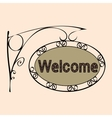 welcome text on vintage street sign vector image vector image