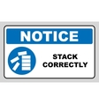 Mandatory Stack Correctly Sign vector image