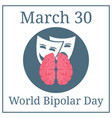 world bipolar day march 30 holiday calendar vector image vector image