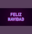 neon festive inscription for spanish christmas vector image vector image