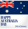 Greeting card Happy Australia Day National Celebra vector image vector image
