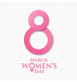 womens day with white pattern background vector image