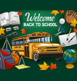 invitation back to school bus and stationery vector image vector image