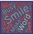 How To Use The Power Of A Smile text background vector image vector image