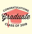 graduation class 2019 congrats grad vector image