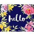 Greeting card flowers Watercolor vector image vector image