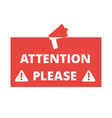 attention please red badge or banner with vector image vector image