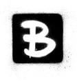 graffiti b font sprayed in white over black square vector image