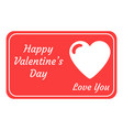 greeting card for valentines day love you vector image