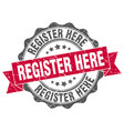 register here stamp sign seal vector image vector image