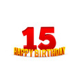 congratulations on 15th anniversary happy vector image vector image