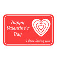 greeting card for valentines day isolated on vector image vector image