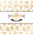 happy earth day background good design template vector image vector image