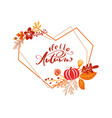 greeting card with text hello autumn in heart vector image vector image
