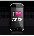 I love geek vector image vector image