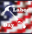 happy labor day vector image vector image