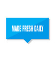 made fresh daily price tag vector image vector image