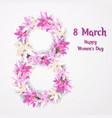 floral greeting card with lily 8 march happy vector image