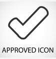 simple approved line art icon vector image vector image