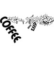 The best ways to keep coffee hot text background vector image