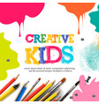 kids art craft education creativity class concept vector image vector image
