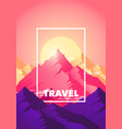 travel adventure climb to top mountain vector image