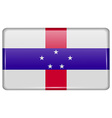 Flags Netherlands Antilles in the form of a magnet vector image vector image