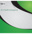 Health Eco Background vector image vector image