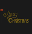 merry christmas lettering christmas and new year vector image