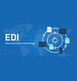 edi electronic data interchange software system to vector image vector image