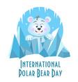 greeting card international polar bear day vector image vector image