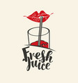 banner for fresh juice with lips glass and straw vector image