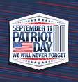 sign for patriot day vector image vector image