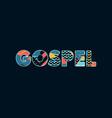 gospel concept word art vector image