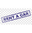 grunge rent a car rectangle stamp vector image vector image