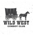 cowboy club badge wild west concept for vector image